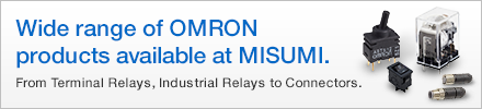 Wide range of OMRON products available at MISUMI. From Terminal Relays, Industrial Relays to Connectors.