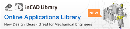 inCAD Library- Online Applications Library. New Design Ideas, Great for Mechanical Engineers.