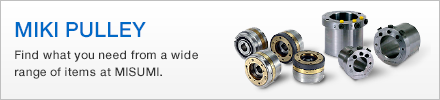 MIKI PULLEY - Find what you need from a wide range of items at MISUMI.